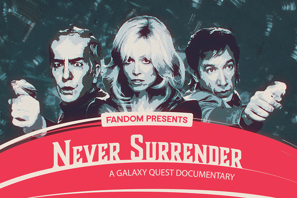 Never Surrender A Galaxy Quest Documentary Movie Poster