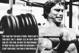Arnold Schwarzenegger Quote Black and White Motivational Poster