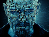 Breaking Bad Walter White Face Quotes Poster