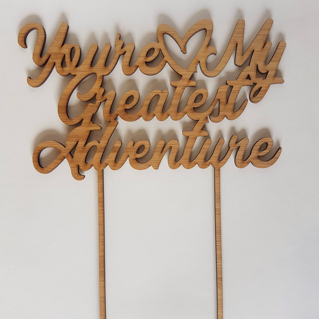 NZ Cake Topper - You're My Greatest Adventure