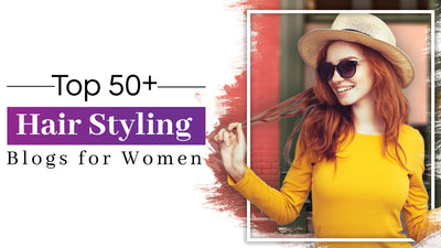 Top 50 Hairstyling Blogs for Women