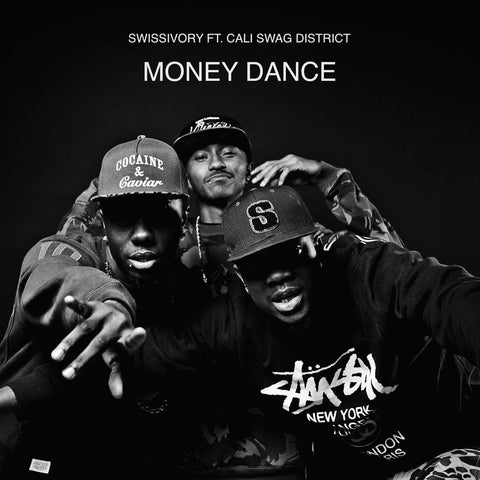 Money Dance Ft. Cali Swag District, Young Sixx