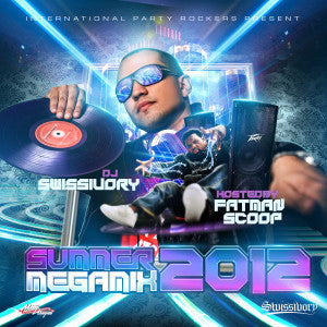 Swissivory Ft. FATMAN SCOOP - Summer Megamix