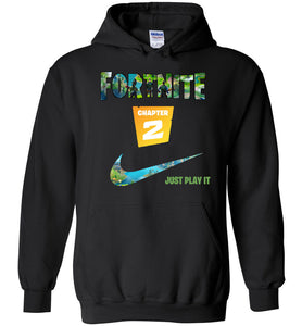 Fortnite Chapter 2 Just Play It Hoodie