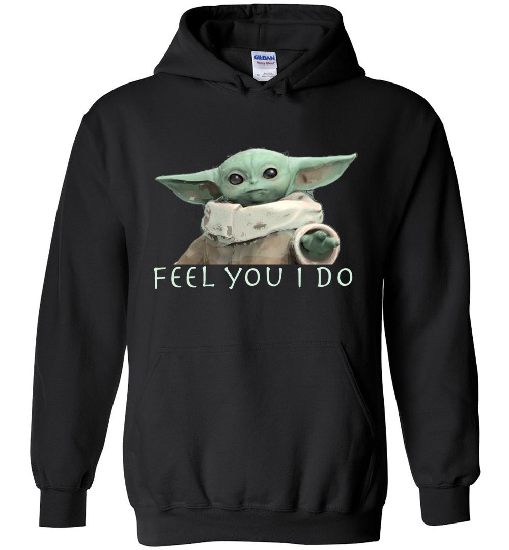 Baby Yoda Feel You Mandalorian Hoodie Sweatshirt