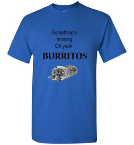 Burritos Weekend T-Shirt - Bring Me Tacos