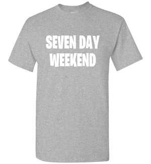 Seven Day Weekend T-Shirt