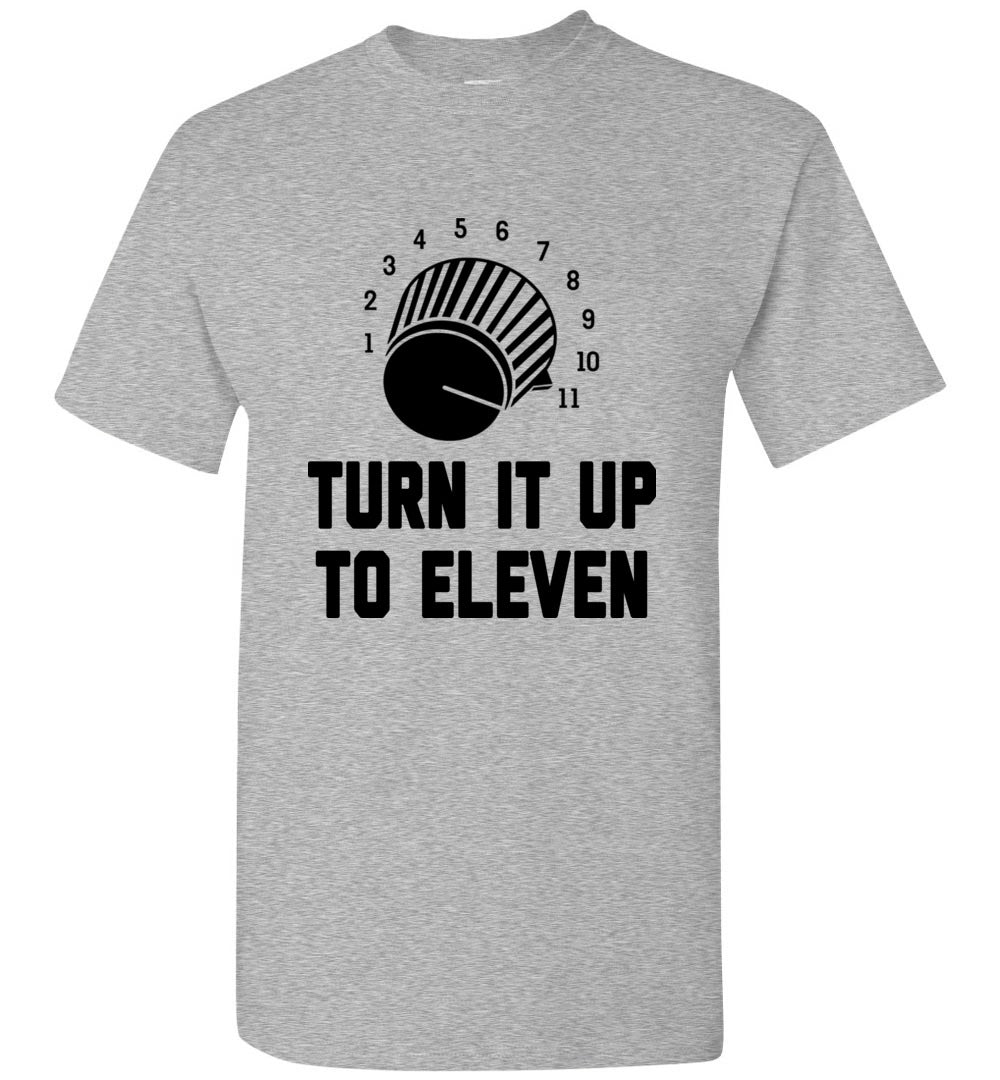 Turn It Up To Eleven T-Shirt