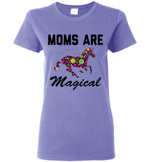 Moms Are Magical Womens T-Shirt