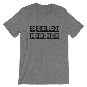 Be Excellent To Each Other Bill and Ted Shirt