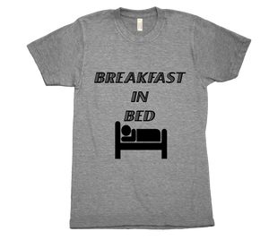 Breakfast in Bed T-Shirt - Bring Me Tacos