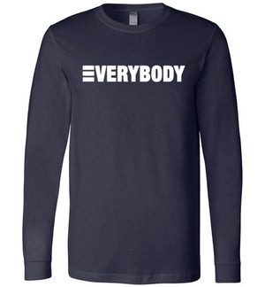 Everybody Long Sleeve Shirt