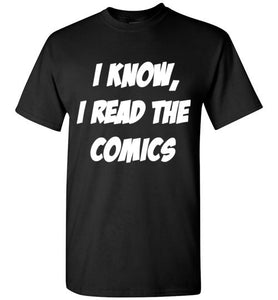 I Read The Comics T-Shirt - Bring Me Tacos
