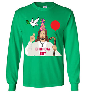 Jesus Birthday Boy - Ugly Christmas Long Sleeve Shirt - Bring Me Tacos