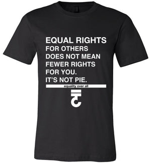 Equal Rights For Others Soft 100% Cotton T-Shirt It's Not Pie - Bring Me Tacos