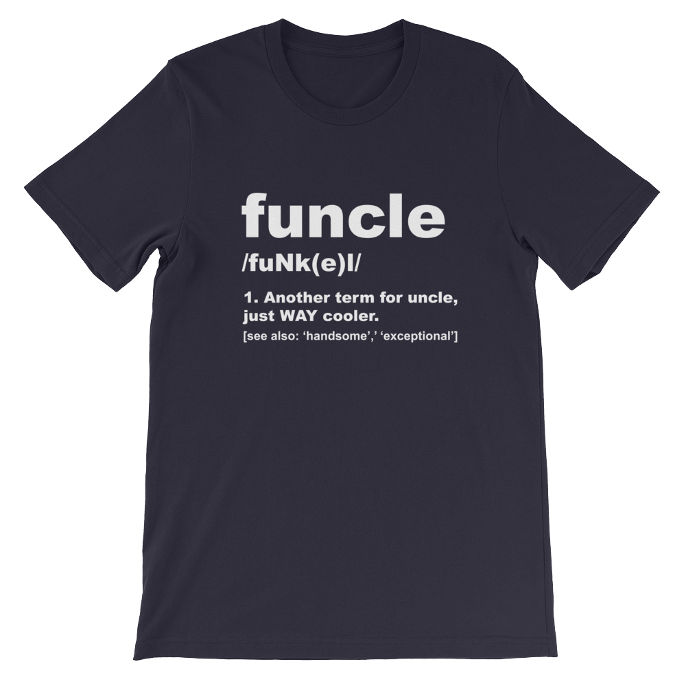 Funcle Uncle Definition T-Shirt