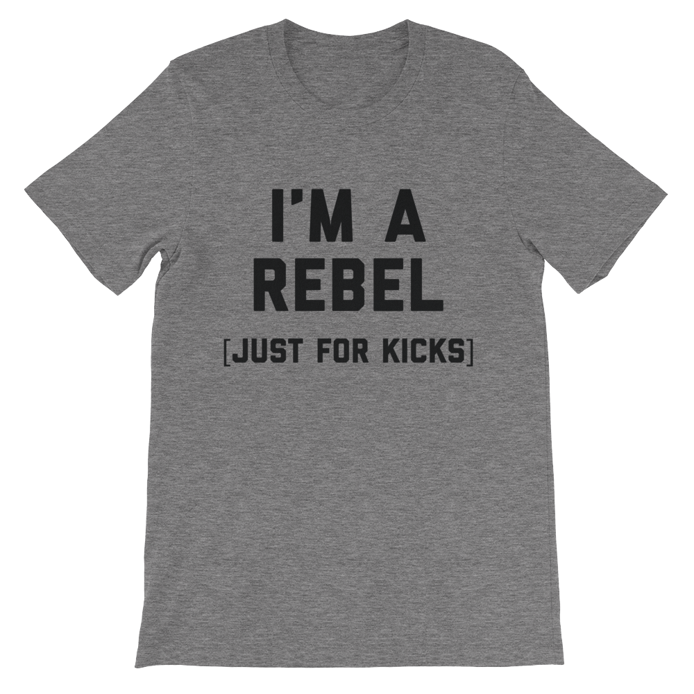 Rebel (just for kicks) Shirt