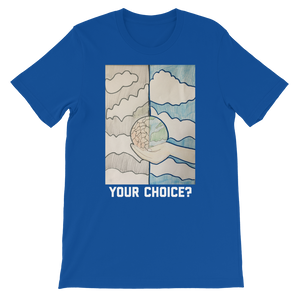 Earth Your Choice Shirt