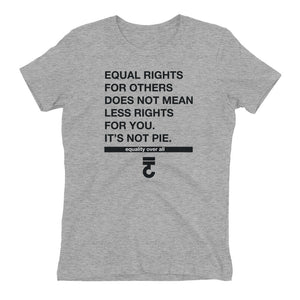 Equal Rights For Others Women's T-Shirt - Bring Me Tacos