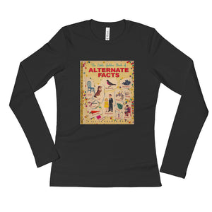 Alternative Facts Ladies Long Sleeve T-Shirt