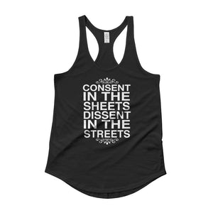Consent In The Sheets Dissent In The Streets Ladies Tank