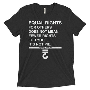Equal Rights For Others It's Not Pie Unisex T-Shirt