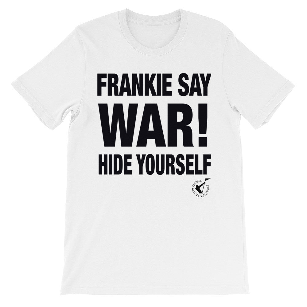Frankie Say War Hide Yourself Classic Unisex short sleeve t-shirt