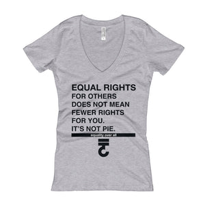 Equal Rights It's Not Pie Women's V-Neck T-shirt