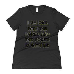 I Am One With The Force Women's T-Shirt - Bring Me Tacos