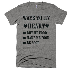 Ways To My Heart T-Shirt - Bring Me Tacos