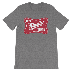 It's Mueller Time Logo T-Shirt