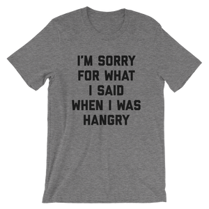 I'm Sorry For What I Said When I Was Hangry