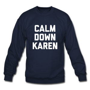 Calm Down Karen Sweatshirt - navy