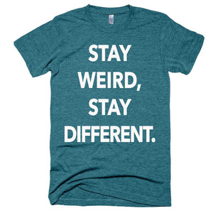 Stay Weird, Stay Different tee - Bring Me Tacos