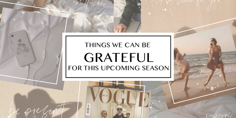 Things We Can Be Grateful For This Upcoming Season