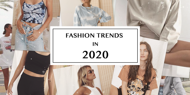 Fashion Trends in 2020