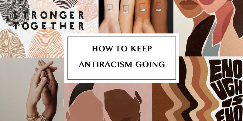 How We Can Keep Antiracism Going as a Community