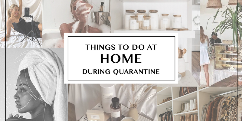 Thing to Do at Home During Quarantine