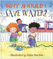 Why Should I Save Water - Book