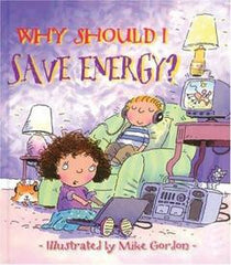 Why Should I Save Energy - Book