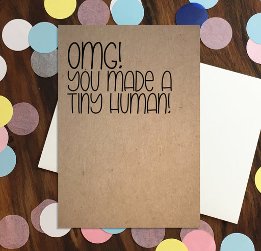 Nutmeg Creative Greeting Cards - OMG You made a tiny human!