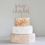 Say Cheese! Wedding Cheese Cake Topper