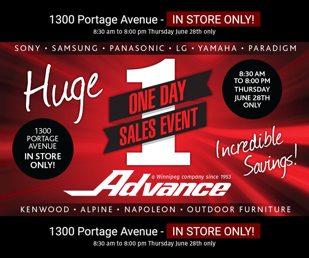 Don't Miss It! Advance is having a One Day Sales Event! This Thursday, June 28th only! Visit us in-store for incredible savings from 8:30am to 8:00pm.