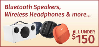 Bluetooth Speakers, Wireless Headphones & more... All under $150