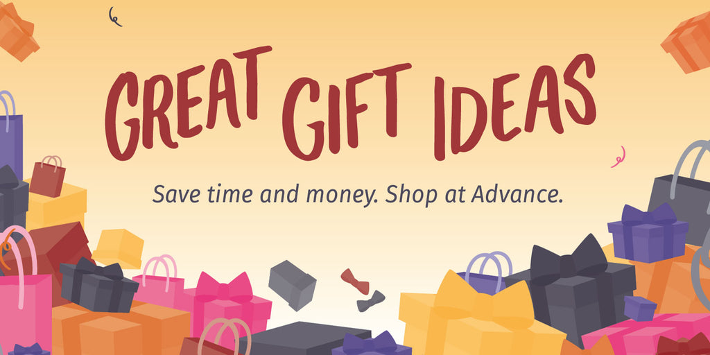 Save Time and Money. Shop Advance for Great Gift Ideas.
