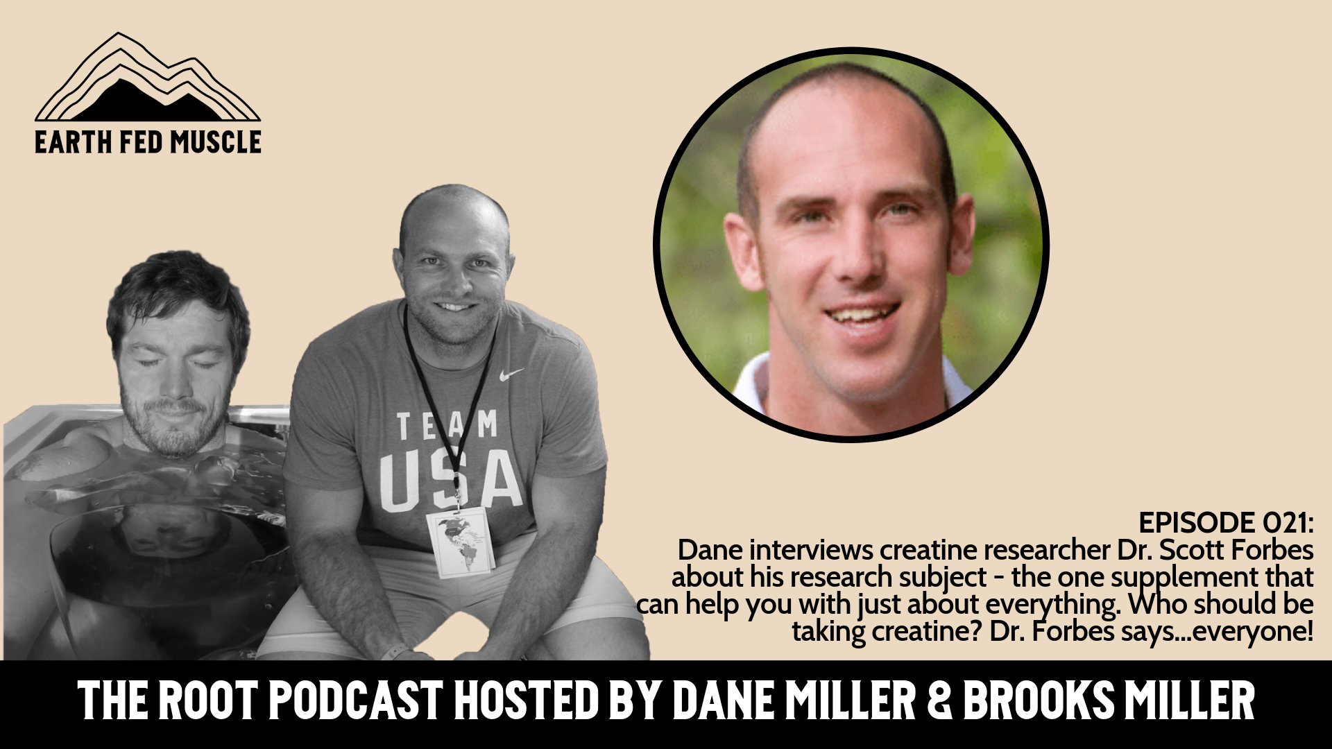 021: THE ROOT - THE MIRACLE SUPPLEMENT WITH DR. SCOTT FORBES