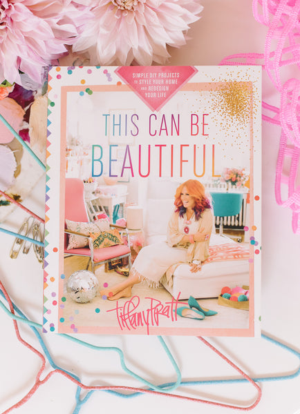 BOOK - THIS CAN BE BEAUTIFUL - by TIFFANY PRATT