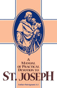 A Manual of Practical Devotion to St. Joseph by Rev. Fr. Patrignani, S.J. - Unique Catholic Gifts