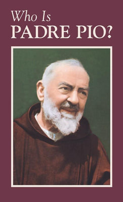 Who Is Padre Pio? Anonymous