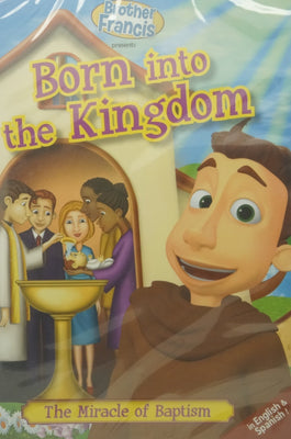 Brother Francis DVD Presents Born into the Kingdom - Unique Catholic Gifts